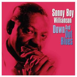 Down And Out Blues - Sonny Boy Williamson