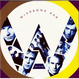 Here To Hear - Wishbone Ash