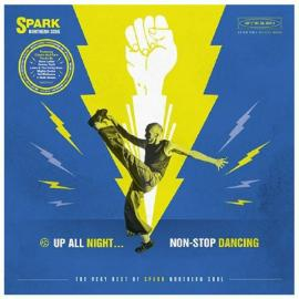 Spark Northern Soul  Up All Night... Non-Stop Dancing The Very Best Of Spark Northern Soul - Various