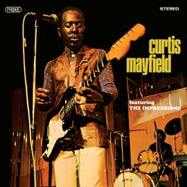 Curtis Mayfield Featuring The Impressions - Curtis Mayfield
