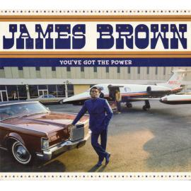 You've Got The Power - The Complete 1956-1962 Federal & King Singles - James Brown