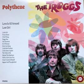 Polythene - Wild On The Radio - The Troggs