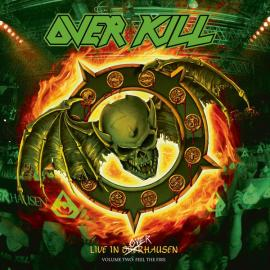 Live In Overhausen Volume Two: Feel The Fire - Overkill
