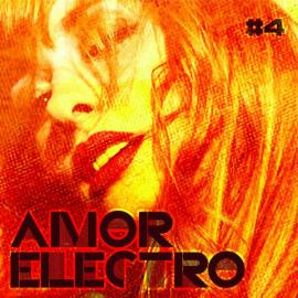 #4 - Amor Electro