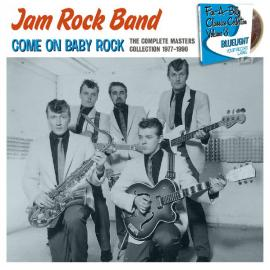 Come On Baby Rock - The Complete Masters Collection 1977-1990 - Jam Rock Band