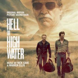 Hell Or High Water - Nick Cave & Warren Ellis