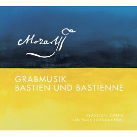 Grabmusik; Bastien Und Bastienne - Classical Opera