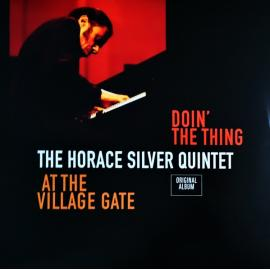 Doin' The Thing - At The Village Gate  - The Horace Silver Quintet