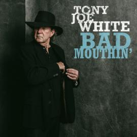 Bad Mouthin' - Tony Joe White