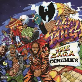 The Saga Continues - Wu-Tang Clan