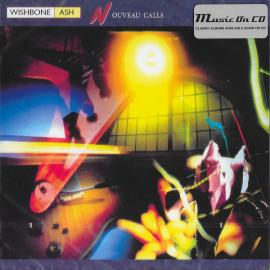 Nouveau Calls - Wishbone Ash