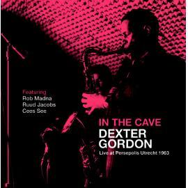 In The Cave (Live at Persepolis Utrecht 1963) - Dexter Gordon