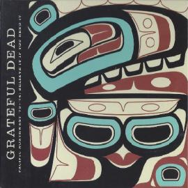 Pacific Northwest '73–'74: Believe It If You Need It - The Grateful Dead