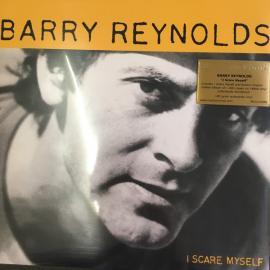 I Scare Myself - Barry Reynolds