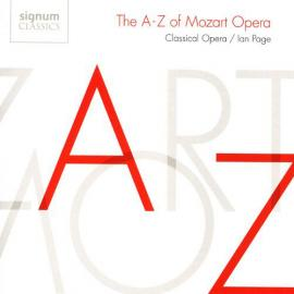 The A-Z Of Mozart Opera - Wolfgang Amadeus Mozart