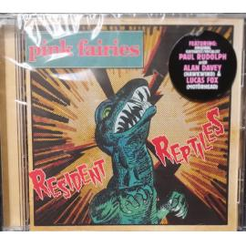 Resident Reptiles - The Pink Fairies