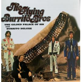 The Gilded Palace Of Sin & Burrito Deluxe - The Flying Burrito Bros