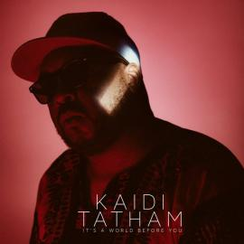 It's A World Before You - Kaidi Tatham