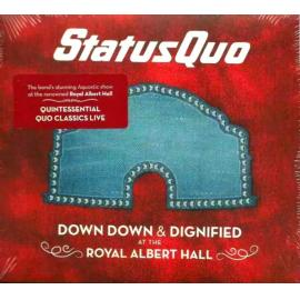 Down Down & Dignified At The Royal Albert Hall - Status Quo