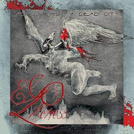 Songs From A Dead City - Ego Likeness