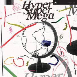 Hyper Super Mega  - The Holydrug Couple