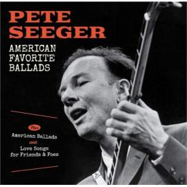 American Favorite Ballads Plus American Ballads And Love Songs For Friends & Foes - Pete Seeger