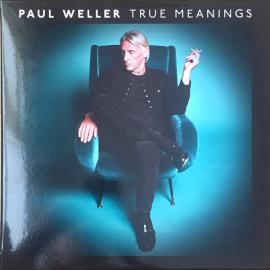 True Meanings - Paul Weller
