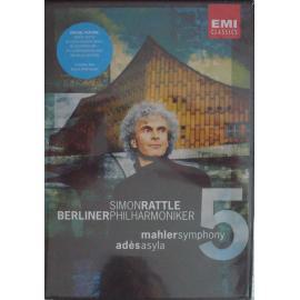 Mahler - Symphony 5 / Adès - Asyla - Sir Simon Rattle