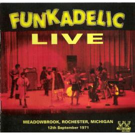 Live - Meadowbrook, Rochester, Michigan - 12th September 1971 - Funkadelic