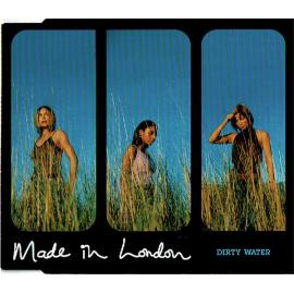 Dirty Water - Made In London