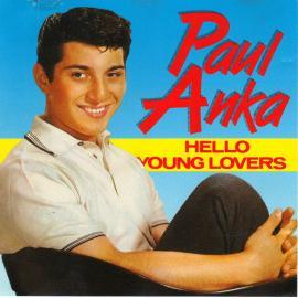 Hello Young Lovers - Paul Anka