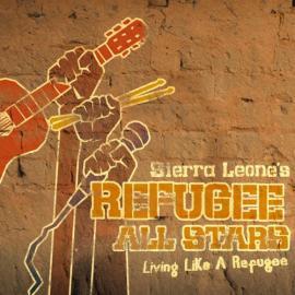 Living Like A Refugee - Sierra Leone's Refugee All Stars