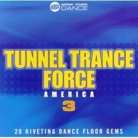 Tunnel Trance Force America 3 - DJ Dean