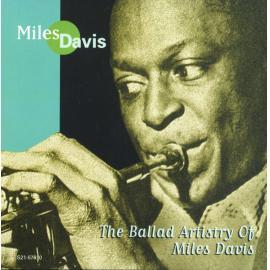 The Ballad Artistry Of Miles Davis - Miles Davis