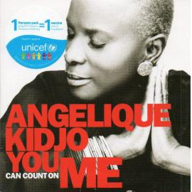 You Can Count On Me - Angélique Kidjo