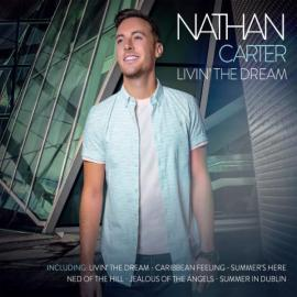 Livin' the Dream - Nathan Carter Moore
