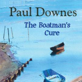 The Boatman's Cure  - Paul Downes