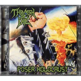 Poser Holocaust - Thrash Or Die