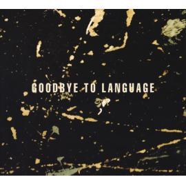 Goodbye To Language - Daniel Lanois