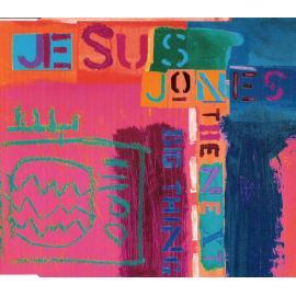 The Next Big Thing - Jesus Jones