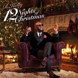 12 Nights Of Christmas - R. Kelly