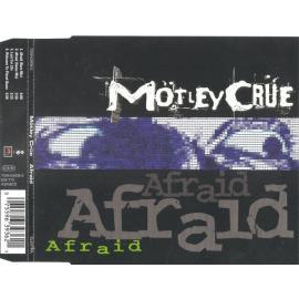 Afraid - Mötley Crüe