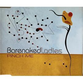 Pinch Me - Barenaked Ladies