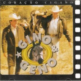 Coração Cigano - Gino & Geno