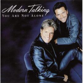 You Are Not Alone - Modern Talking