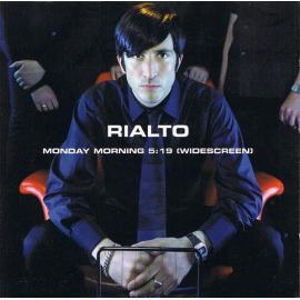 Monday Morning 5:19 (Widescreen) - Rialto