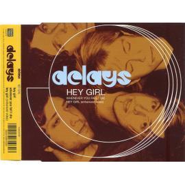 Hey Girl - Delays