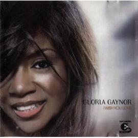 I Wish You Love - Gloria Gaynor