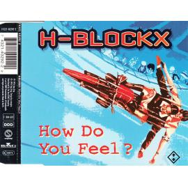 How Do You Feel? - H-Blockx