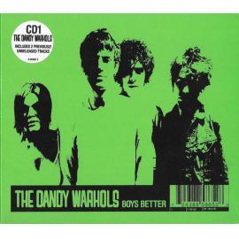Boys Better - The Dandy Warhols
